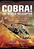 Cobra! the Attack Helicopter, Mike Verier, 1781593388