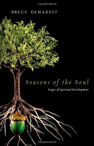 Seasons of the Soul: Stages of Spiritual Development