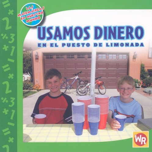 Descargar Libro Usamos Dinero En El Puesto De Limonada/ Using Money At The Lemonade Stand Amy Rauen