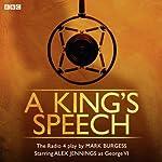 A King's Speech | Mark Burgess