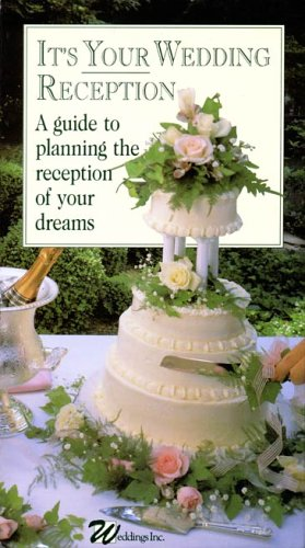 It's Your Wedding Reception: A Guide [VHS] (Reception Screen)