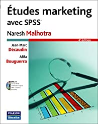 Etudes marketing avec SPSS (1Cédérom) par Naresh K. Malhotra