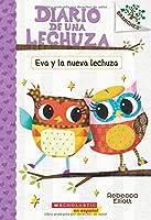 Eva y la nueva lechuza: Un libro de la serie Branches