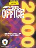 Advanced Microsoft Office 2000 Expert Certification, Meredith Flynn, Nita Hewitt Rutkosky, 0763802654