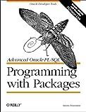 Advanced Oracle PL/SQL Programming with Packages (Nutshell Handbooks), Steven Feuerstein, 1565922387