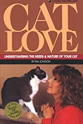 Cat Love: Understanding the Needs and Nature of Your Cat