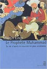 Le prophète Muhammad par Martin Lings