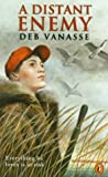 Distant Enemy, Debra Vanasse, 014038670X