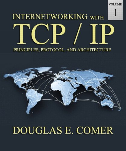By Douglas E. Comer Internetworking with TCP/IP Volume One (6th Edition) ebook