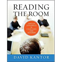 Reading the Room: Group Dynamics for Coaches and Leaders