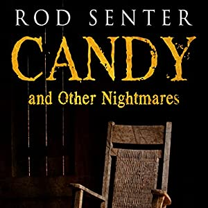 Candy and Other Nightmares Audiobook