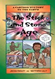 The Stick and Stone Age, Jacqui Bailey, 155337083X