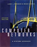 Computer Networks : A Systems Approach, Peterson, Larry L. and Davie, Bruce S., 1558605770