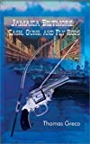 img - for Jamaica Biltmore: Cash, Guns, and Fly Rods book / textbook / text book