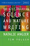 The Best American Science and Nature Writing 2002, , 0618082972