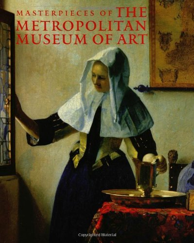 Download By Philippe de Montebello - Masterpieces of The Metropolitan Museum of Art: 1st (first) Edition ebook