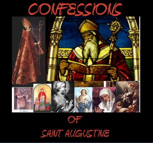 The Confessions of Saint Augustine (Special Kindle Edition)