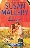 Kiss Me (Fool's Gold, Book 19)