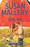 Kiss Me (Fool's Gold, Book 19)