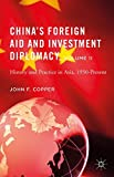 2: China's Foreign Aid and Investment Diplomacy, Volume II: History and Practice in Asia, 1950-Present