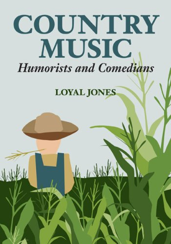 Read Online Country Music Humorists and Comedians (Music in American Life) pdf