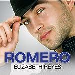 Romero: Moreno Brothers, Book 4 | Elizabeth Reyes