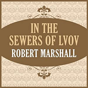 In the Sewers of Lvov Audiobook