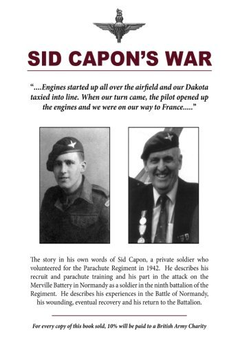 Sid Capon's War by Sidney Capon (2012-04-25)