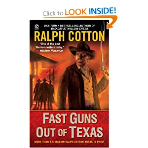 Fast Guns Out Of Texas (Signet Historical Fiction) Ralph Cotton