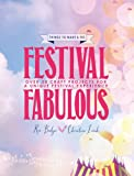 img - for Festival Fabulous: 45 Craft & Styling Projects for a Unique Festivals Experience book / textbook / text book