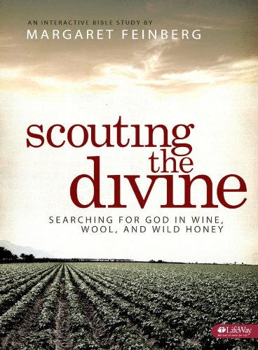 Download Scouting the Divine Workbook: Searching for God in Wine