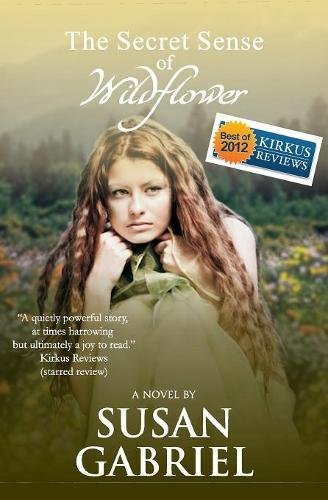 The Secret Sense Of Wildflower   Southern Historical Fiction  Best Book Of 2012