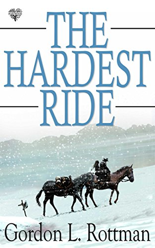 The Hardest Ride by [Rottman, Gordon L.]