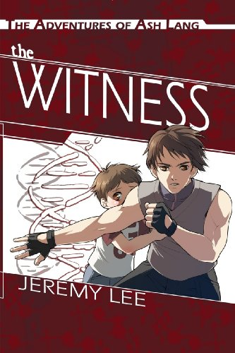 The Witness (The Adventures of Ash Lang Book 1)