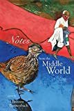 img - for Notes from the Middle World book / textbook / text book