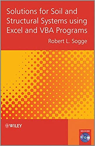 Solutions for Soil and Structural Systems using Excel and VBA ...