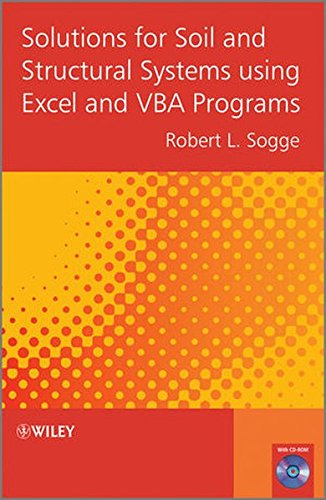 Solutions for Soil and Structural Systems using Excel and VBA Programs (Solution Soil)