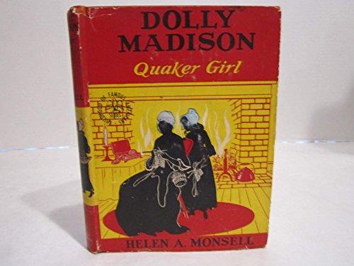 Dolly Madison, Quaker Girl