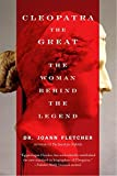 img - for Cleopatra the Great: The Woman Behind the Legend book / textbook / text book