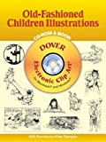 Old-Fashioned Children Illustrations CD-ROM and Book (Dover Electronic Clip Art)