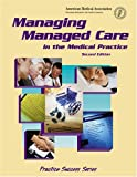 img - for Managing Managed Care (Practice Success Series) by Kay B Stanley (2004-02-28) book / textbook / text book