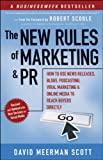 For marketers, The New Rules of Marketing and PR shows you how to leverage the potential that Web-based communication offers your business. Finally, you can speak directly to customers and buyers, establishing a personal link with the people who make...
