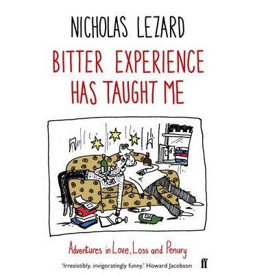 Download [(Bitter Experience Has Taught Me )] [Author: Nicholas Lezard] [Jul-2013] pdf epub