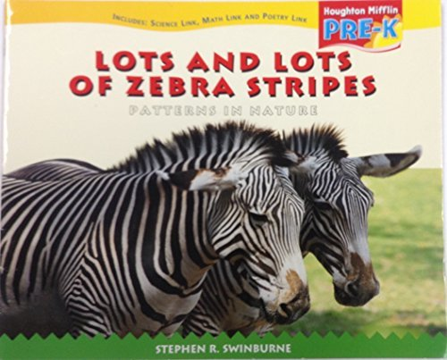 Houghton Mifflin Pre-K: Little Big Book Theme 3.3 Grade Pre K Lots and Lots of Zebra Stripes ebook
