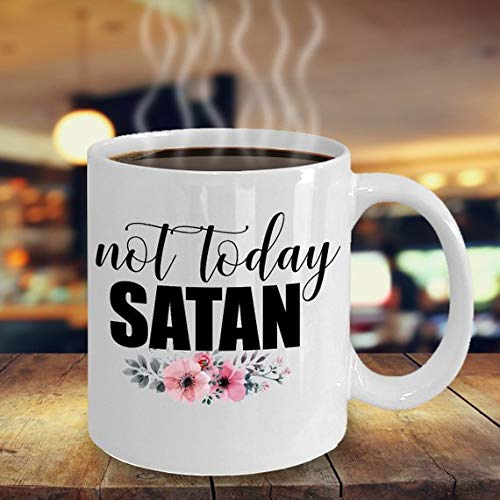 Not Today Satan-Scripture Bible Jesus Satan-Gift for Mom,Wife,Grandma,Sister,Friend,Coworker,Bride,Spiritual-11oz 15oz ceramic coffee mug