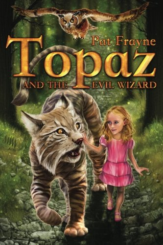 Topaz and the Evil Wizard (Topaz the Conjure Cat)