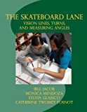 Best Vision Skateboards - The Skateboard Lane: Vision Lines, Turns, and Measuring Review