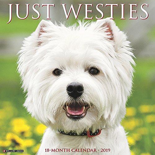 Just Westies 2019 Wall Calendar (Dog Breed Calendar)