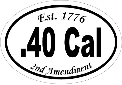 1776 Gift WickedGoodz Oval 40 Caliber Vinyl Decal 2nd Amendment Bumper Sticker