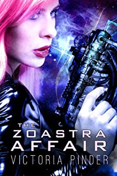 The Zoastra Affair by [Pinder, Victoria]